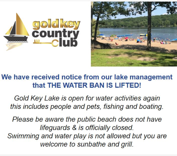GOLD KEY LAKE  WATER BAN IS LIFTED
